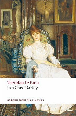 In a Glass Darkly By Le Fanu, Joseph Sheridan/ Tracy, Robert (EDT)