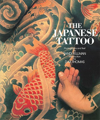 Japanese Tattoo By Fellman, Sandi/ Thomas, D. M.